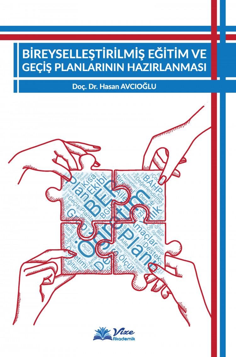 Bireyselleştirilmiş Eğitim ve Geçiş planlarının Hazırlanması