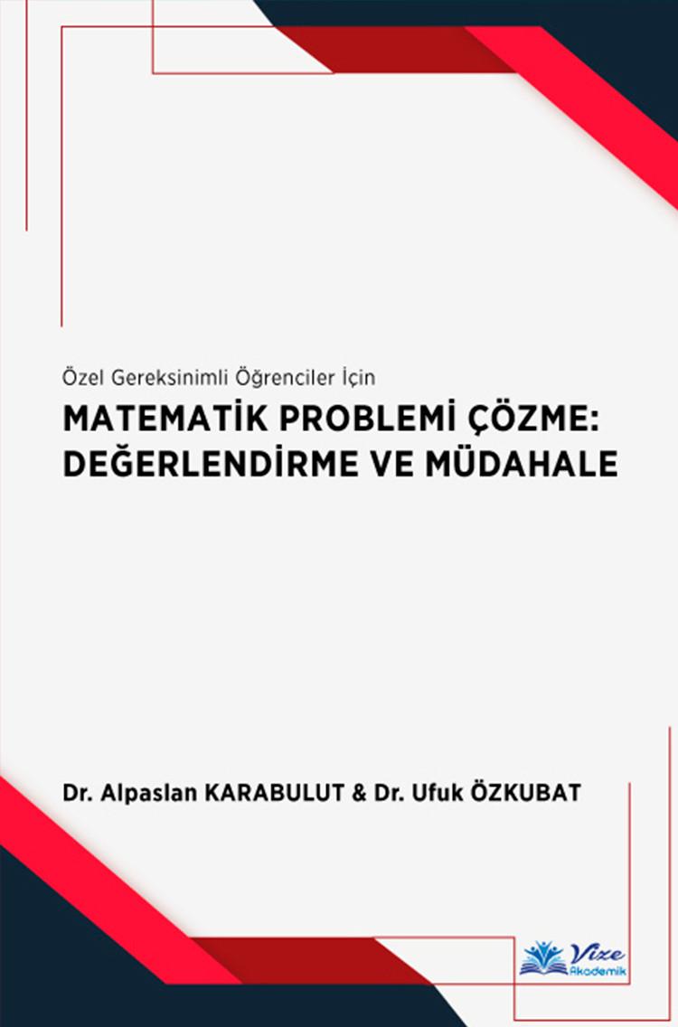 Matematik Problemi Çözme : Değerlendirme ve Müdahale
